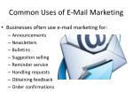 common uses of e mail marketing