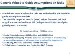 generic values to guide assumptions on risks