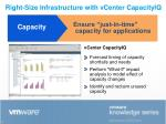 right size infrastructure with vcenter capacityiq