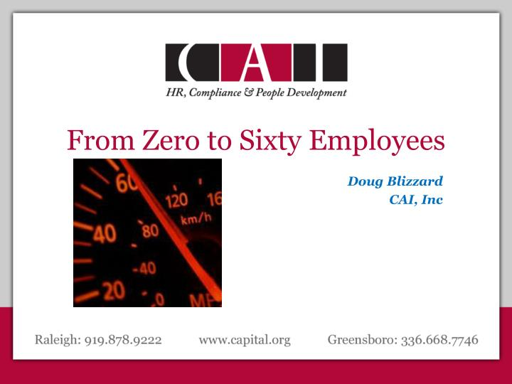from zero to sixty employees n.
