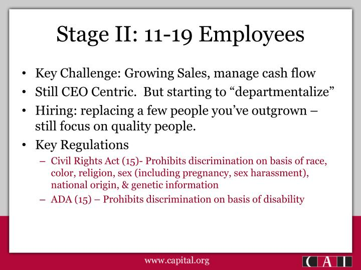 Stage II: 11-19 Employees