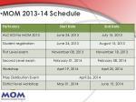 mom 2013 14 schedule