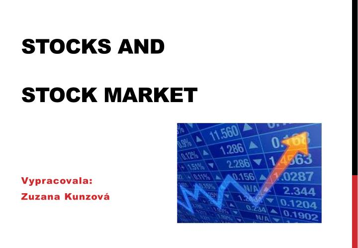 stocks and stock market n.