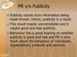 pr v s publicity