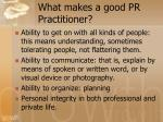 what makes a good pr practitioner