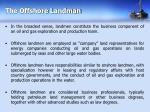 the offshore landman