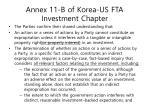 annex 11 b of korea us fta investment chapter