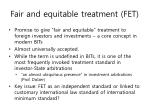 fair and equitable treatment fet