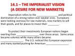 14 1 the imperialist vision a desire for new markets
