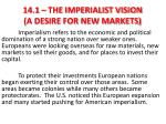 14 1 the imperialist vision a desire for new markets1