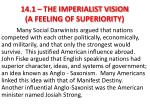 14 1 the imperialist vision a feeling of superiority1