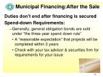 municipal financing after the sale1