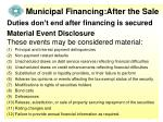 municipal financing after the sale4