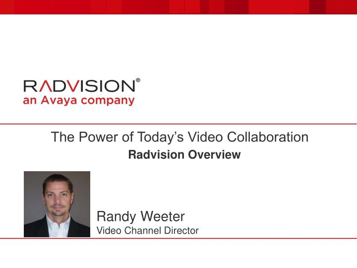 The Power of Today's Video Collaboration
