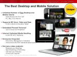 the best desktop and mobile solution