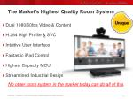 the market s highest quality room system