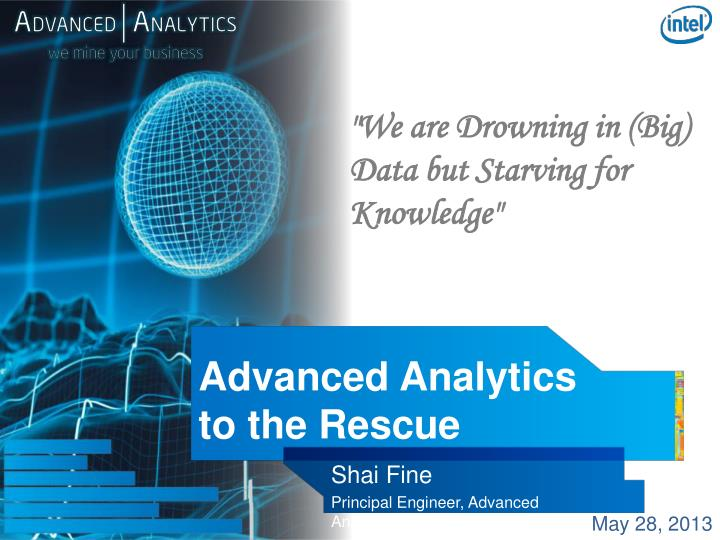 advanced analytics to the rescue n.