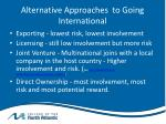alternative approaches to going international