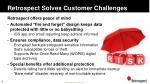 retrospect solves customer challenges2