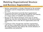 matching organizational structure and business segmentation