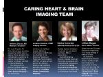 caring heart brain imaging team