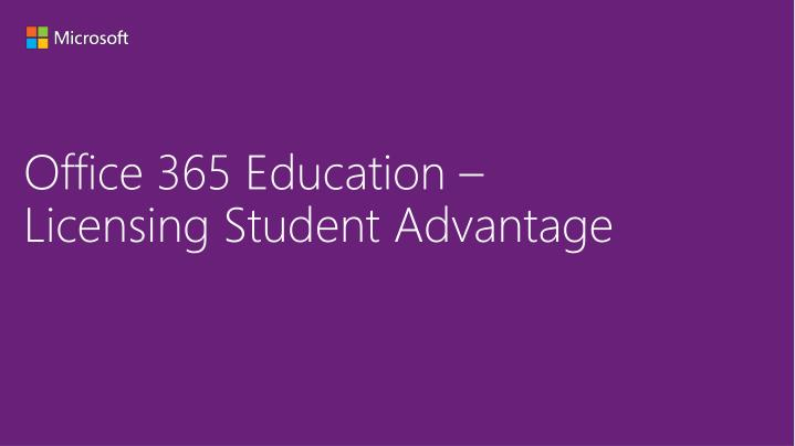 office 365 education licensing student advantage n.