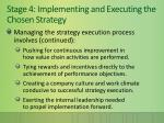 stage 4 implementing and executing the chosen strategy1