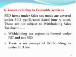 g issues relating to excisable services