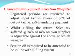 i amendment required in section 8b of fst