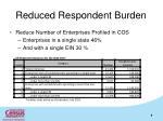 reduced respondent burden