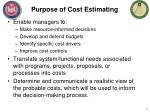 purpose of cost estimating