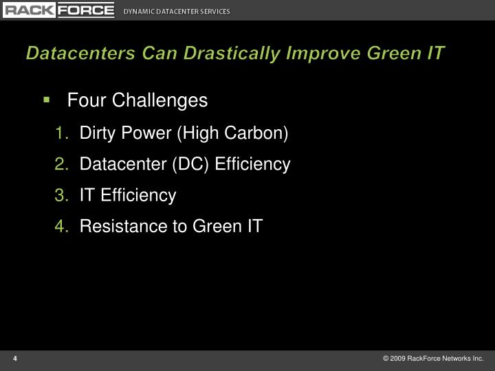Datacenters Can Drastically Improve Green IT