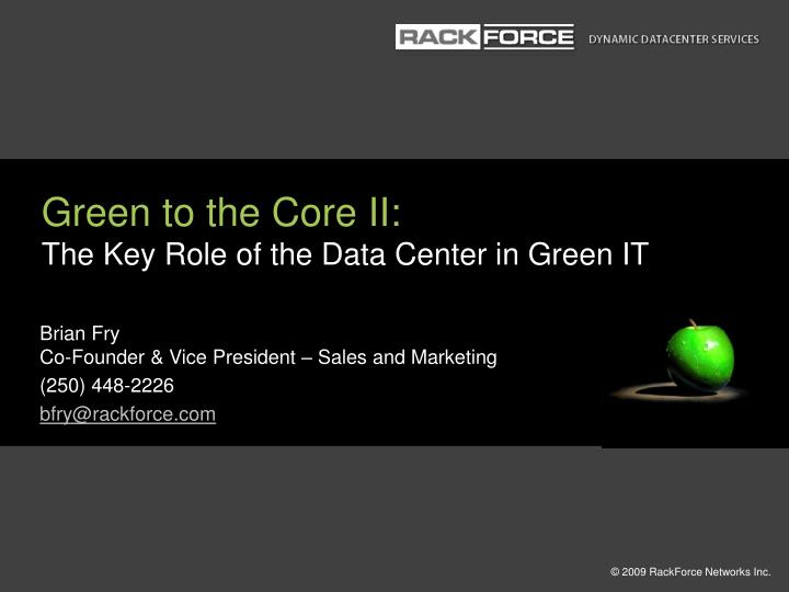 green to the core ii the key role of the data center in green it n.