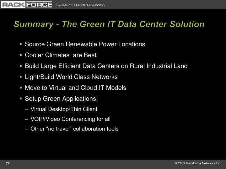 Summary - The Green IT Data Center Solution