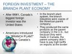 foreign investment the branch plant economy