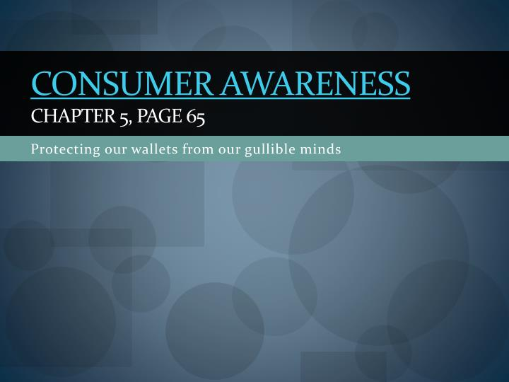 consumer awareness chapter 5 page 65 n.
