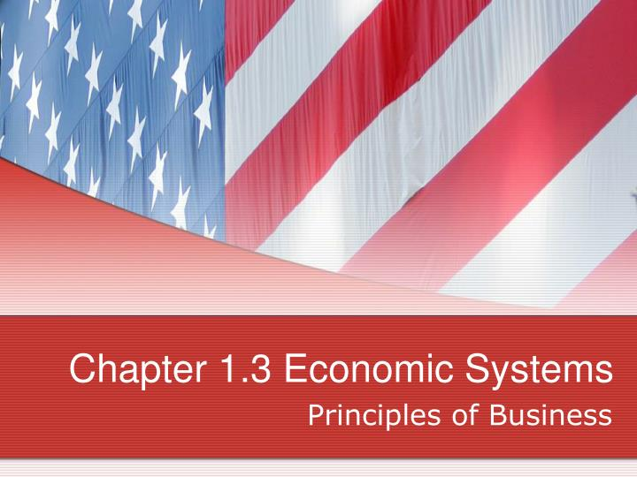 chapter 1 3 economic systems n.