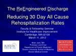 the r e e ngineered d ischarge reducing 30 day all cause rehospitalization rates