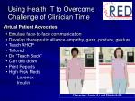 using health it to overcome challenge of clinician time