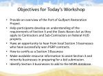 objectives for today s workshop