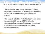what is the port of gulfport restoration program