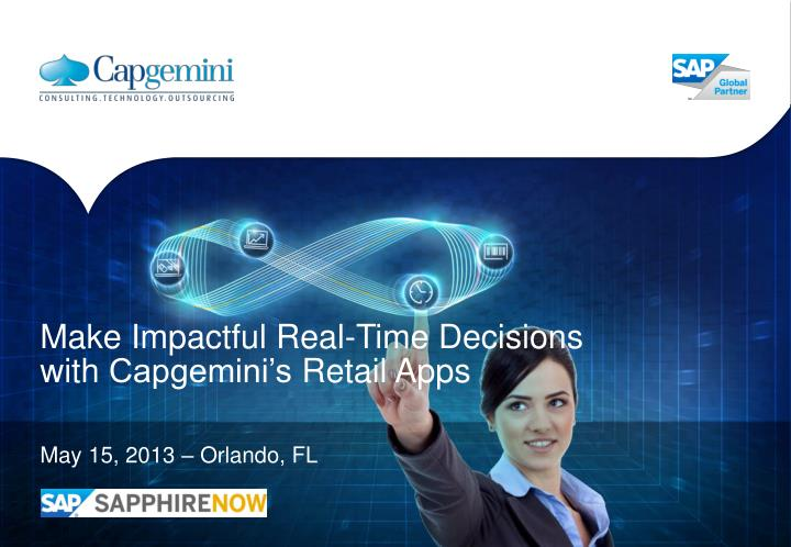 make impactful real time decisions with capgemini s retail apps n.