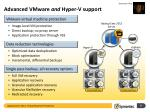 advanced vmware and hyper v support