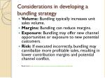 considerations in developing a bundling strategy