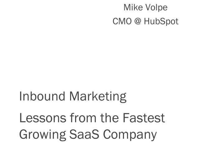 inbound marketing lessons from the fastest growing saas company n.