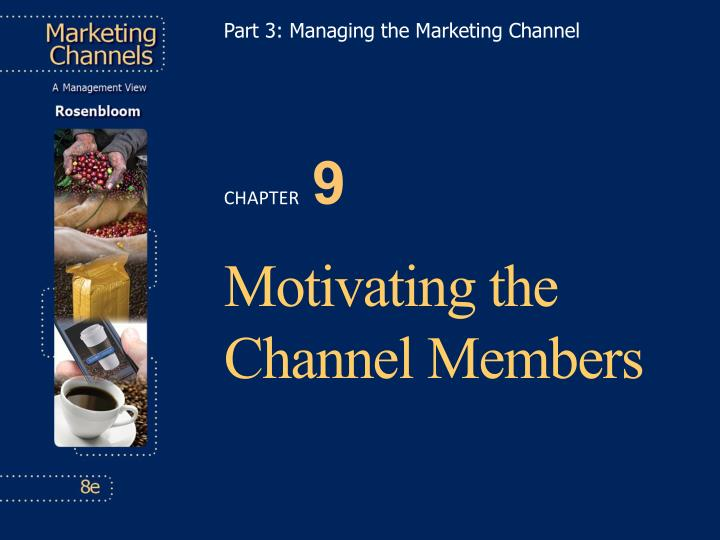 part 3 managing the marketing channel n.