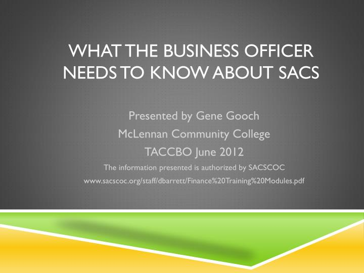 what the business officer needs to know about sacs n.