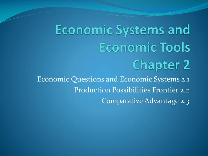 economic systems and economic tools chapter 2 n.