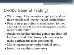d ride general findings