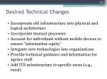 desired technical changes
